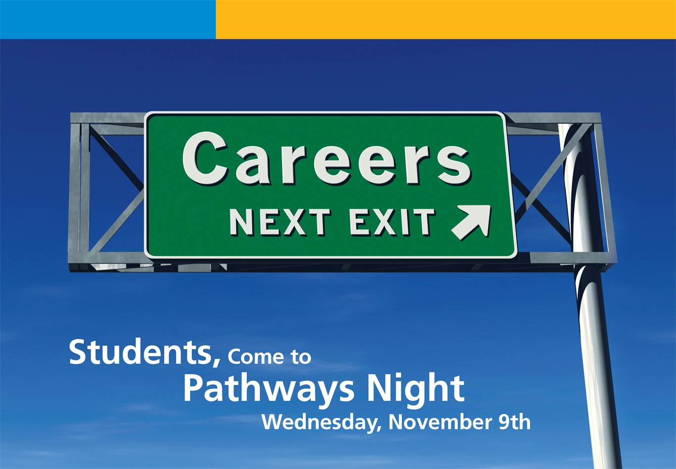 "Banner Image for ""Careers next exit"" Pathways Night"